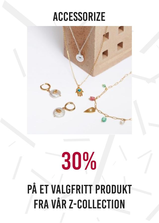 30% p ået valgfritt produkt fra Z-collection